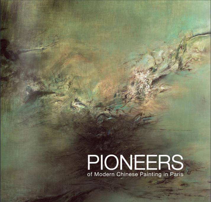 Pioneers of Modern Chinese Painting in Paris